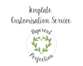 Template Customisation Service