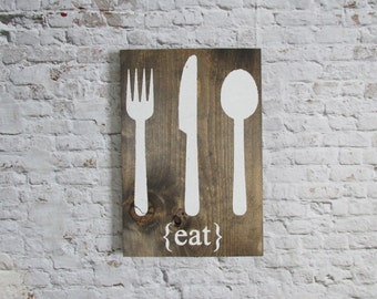 Eat Wood Sign. Wooden signs. Kitchen Decor. Rustic Decor. Rustic Signs. Wood Wall art. Farmhouse decor. Rustic home decor.