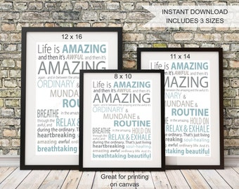 "PRINTABLE Wall Art, Instant download ""Life is Amazing"", Inspirational Wall Art Typographic Print, INCLUDES 3 sizes"
