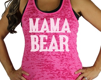 Mama bear BURNOUT tank. *size / color chart in photos*