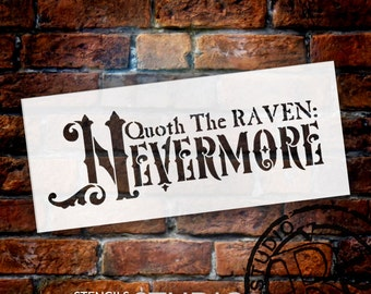 """Quoth the Raven Nevermore - Word Art Stencil - 7"""" x 3"""" -  STCL746 - by StudioR12"""