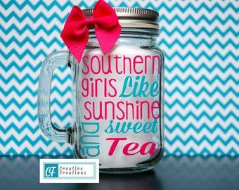 Southern girls like cute mason Jar drink Glass