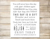 PRINTABLE ART You Will Never Have This Day With Your Children Again Inspirational  Quote Wall Art Digital File