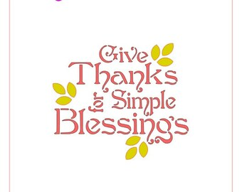 Give Thanks for Simple Blessings Stencil
