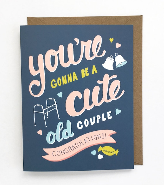 Funny Wedding Card - Friend Wedding Card, Sweet Wedding Card, Funny Engagement Card, Old Couple