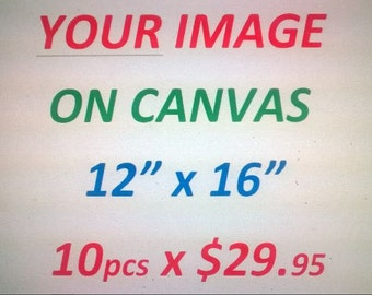 Your any image printed on Canvas,