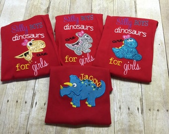 Silly Boys Dinosaurs Are For Girls shirts