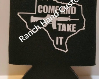 """Texas """"Come & Take It"""" can cooler"""