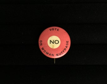 rare vintage vote NO on women suffrage pin