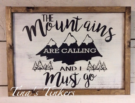 The mountains are calling and i must go woodland nursery for The mountains are calling and i must go metal sign