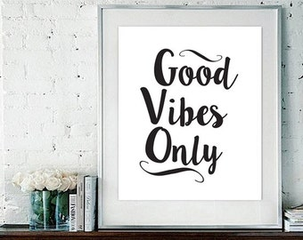 Good vibes art Good Vibes Print Typography poster Inspirational Print Modern Wall Art Minimalist art Black & White Wall Art Poster Print