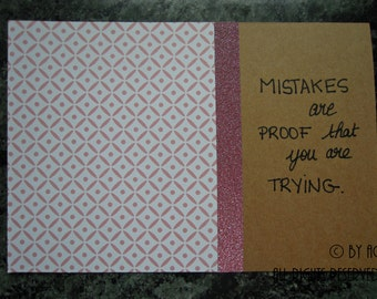 Mantra card - Mistakes are proof that you are trying
