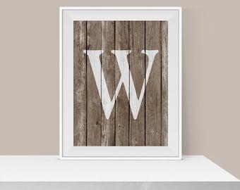 Custom A1 Size for Karen - W Art Print - Monogram Art - Family Wall Decor - Rustic Letter Print - Home Decor - Printable Wall Art