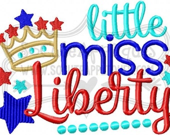 Embroidery design 5x7 6x10 Little Miss Liberty 4th of July, red white & blue, american, Independence Day, socuteappliques, patriotic
