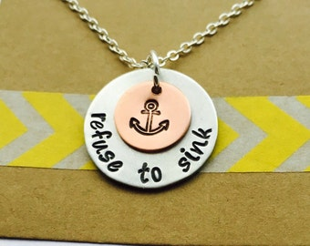 Refuse to Sink Necklce, I refuse to sinks, Anchor Necklace, Nautical Necklace, Inspirational, Determination