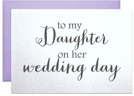 Gift To Bride On Wedding Day: To My Daughter On Her Wedding Day Card For Daughter By
