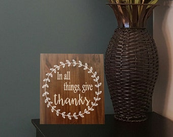 In all things, give thanks Decor sign