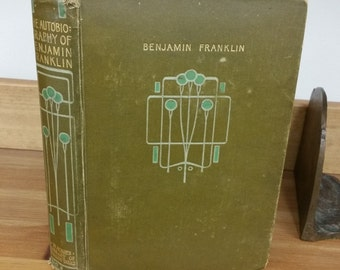 The Autobiography of Benjamin Franklin - Blackies Library of Famous Book, London,  Glasgow and Dublin
