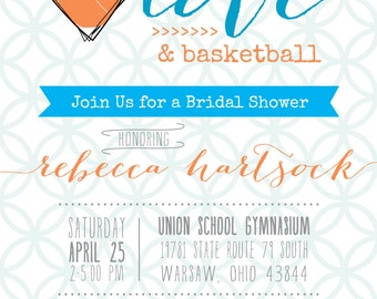 All You Need is Love and Basketball Bridal Shower Invitation DIGITAL FILE