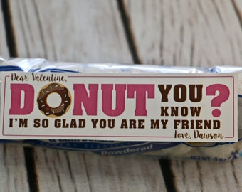 Valentine Printable - DONUT You Know - I'm So Glad You are My FRIEND - PERSONALIZED - Donut Valentines