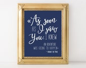 As soon as i saw you i knew an adventure was going to happen, Nursery Printable quote, Boy Nursery Art Print, Navy Nursery Decor, Kids Room
