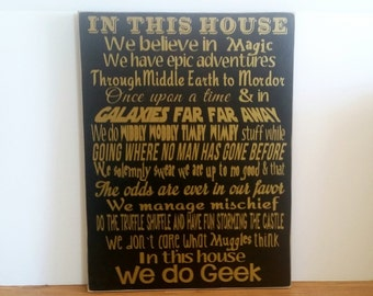 We Do Geek Sign. We Believe in Magic Wood Sign. Star Wars Harry Potter Hunger Games Star Trek Sign Perfect Gift For The Geek in Your LIfe!