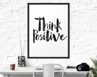 Think Positive Watercolor Poster, Motivational Inspirational Poster, Quote Print, Wall Hanging, Decorative Art, Typography Art, Wall Decor