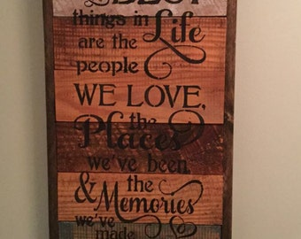 The Best Things in Life Sign, Great Present for Significant Other, Entryway Sign, Reclaimed Wood, Repurposed Wood, Barn Wood, Home Decor