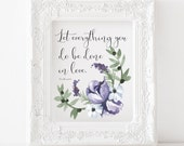 Let everything you do be done in love printable, 1 corinthians 16 print, scripture print, bible verse print, corinthians print, wedding gift