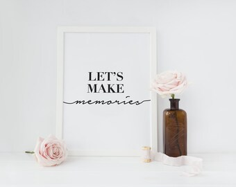 "Modern Typography Poster ""Let's Make Memories"", Inspirational Print, Quote Wall Art, Inspirational Quote Art, Bedroom Decor, Typography Art."