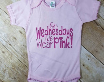 On Wednesdays we wear Pink Mean girls Funny Parody Baby Humor Baby Gift