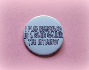 I play keyboard in a band - pinback button or magnet 1.5 Inch