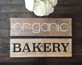 organic |or| BAKERY sign
