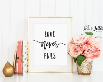 Love Never Fails - Love Print - Love Wall Art - Gallery Wall Print - 1 Corinthians 13 - Black and White Art - Instant Download - 8x10
