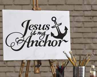 Jesus Is My Anchor Christian Vinyl Wall Decal Quote Scripture