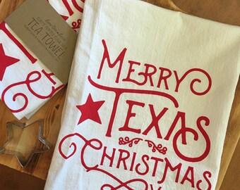 Merry Texas Christmas Flour Sack Tea Towel - Screen Printed - Custom Made to Order