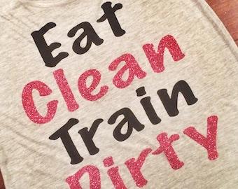 Women's Fitness Tank Top. Workout Tank. Gym Tank Top. Racerback Tank Top. Eat Clean Train Dirty.