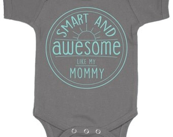 Smart and Awesome Baby Bodysuit
