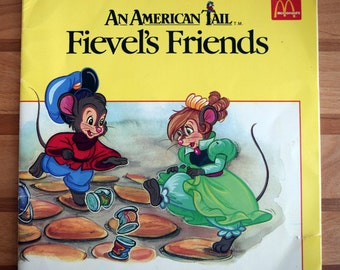 1986 Vintage An American Tail/Fievel's Friends/McDonald's/Amblin Entertainment/One in a Series from McDonald's/children's paperback