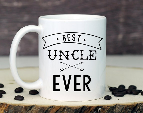 Wedding Gift For Uncle : Uncle Gift, Best Uncle Ever, Uncle Mug, Gift for Uncle, Uncle of the ...