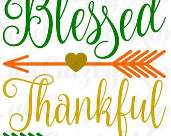 Blessed and Thankful Fall SVG, DXF, JPG, Cricut file, Silhouette file