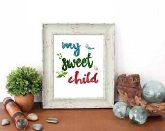 My Sweet Child,Watercolor Nursery Print, Watercolor, Birds, Instant Download, Printable, nursery print, baby, wall art, decor