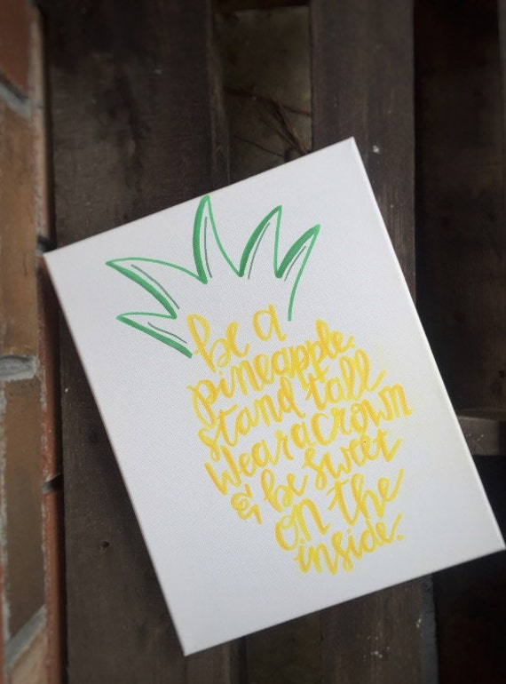 Hand Drawn Canvas / Be A Pineapple Canvas / Watercolor Canvas - photo#20