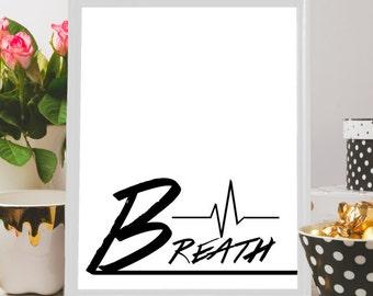 Breath Typography print, Poster, Inspirational quote, Breath print, Breath poster, Breath wall art, Breath minimalist, home decor, wall art