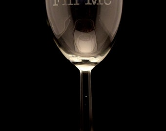 Fill Me Wine Glass