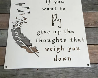 If You Want to Fly; Inspirational Metal Wall Art