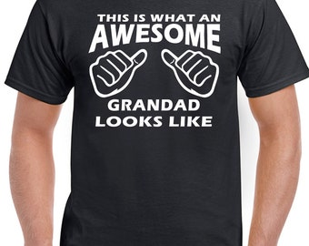 This Is What An Awesome Grandad Looks Like- Mens Funny T-Shirt Father's Day