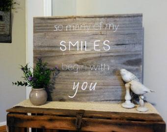 Smiles Barnwood Sign