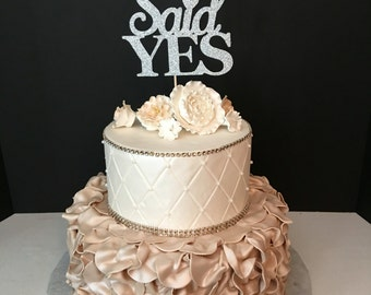She Said Yes Cake Topper, Engagement Party Cake Topper, Bridal Shower Cake Topper