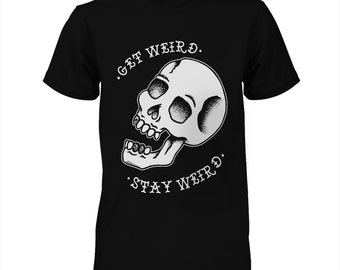 Get Weird, Skull Shirt, Rockabilly Shirt, Skull T-Shirt, Tattoo Flash Shirt, Tattoo Shirt, Punk Rock Tank, Psychobilly, Skull Tee, FreakFly